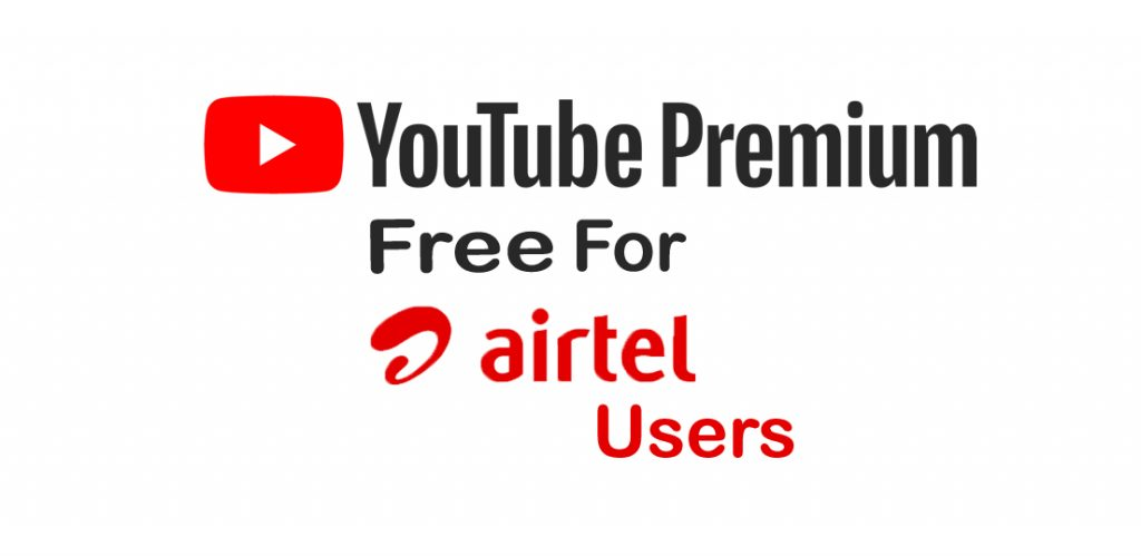 Youtube premium free for airtel users